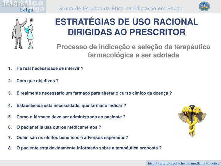 ESTRATÉGIAS DE USO RACIONAL DIRIGIDAS AO PRESCRITOR