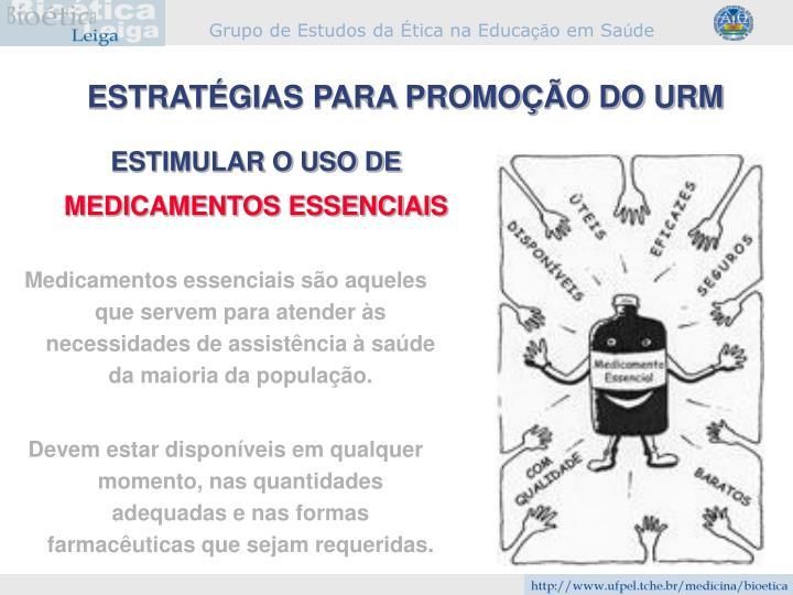 ESTRATÉGIAS PARA PROMOÇÃO DO URM