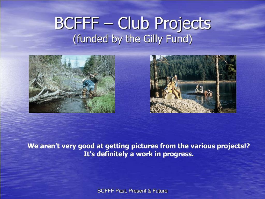 BCFFF – Club Projects