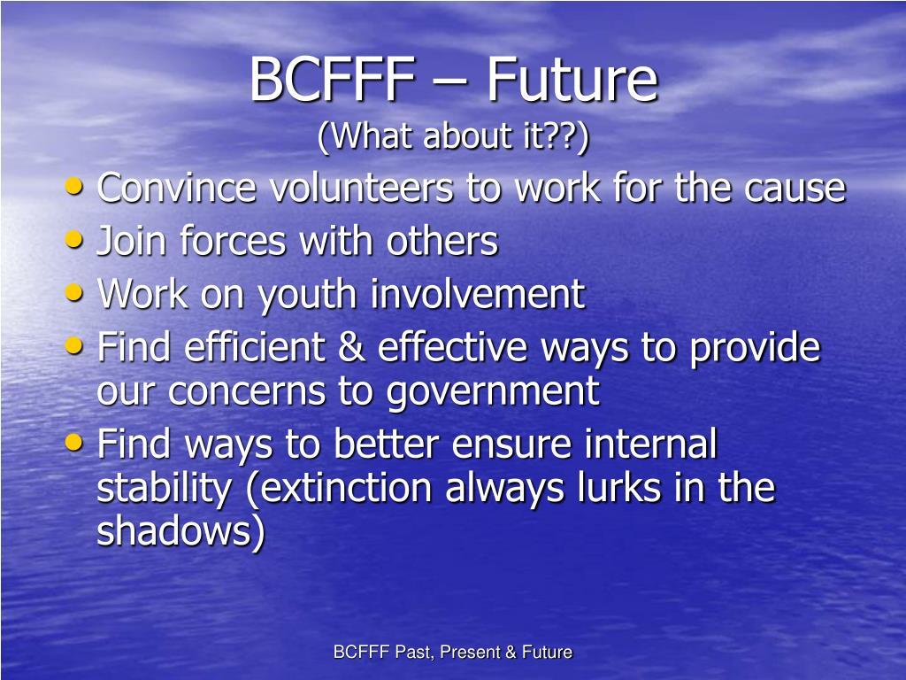 BCFFF – Future