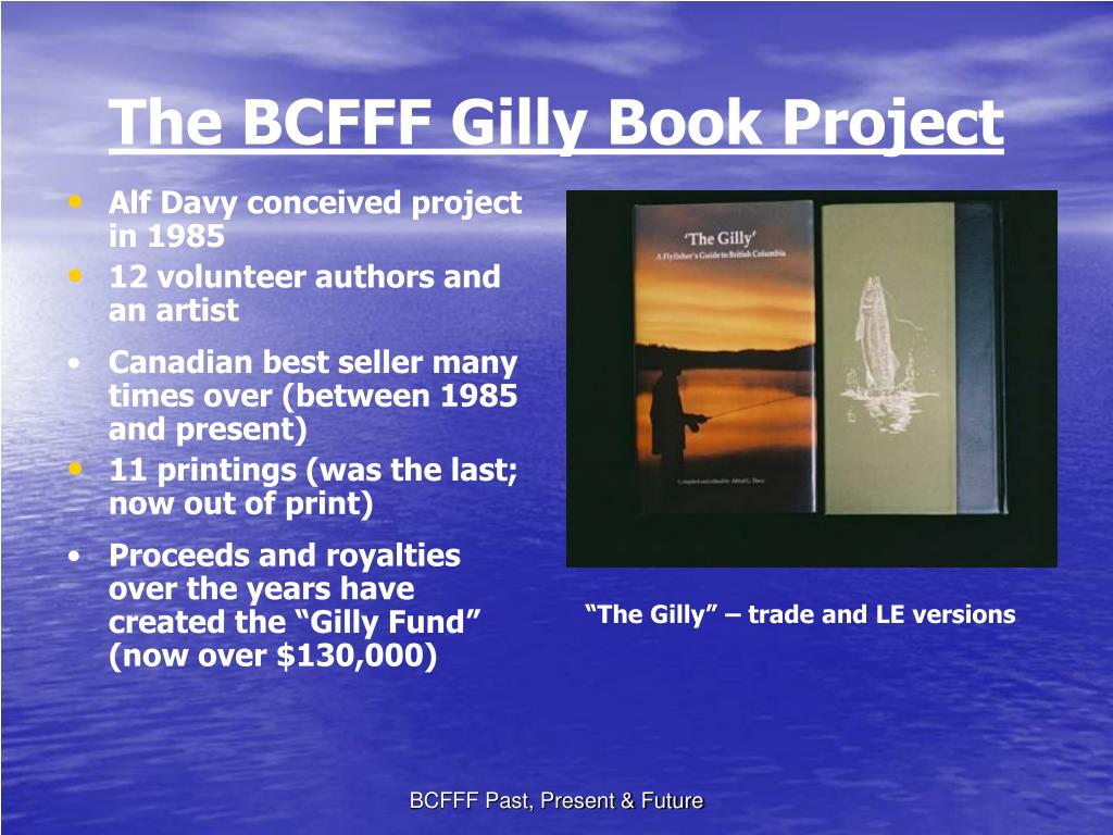 The BCFFF Gilly Book Project