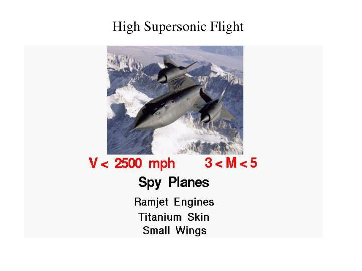 High Supersonic Flight