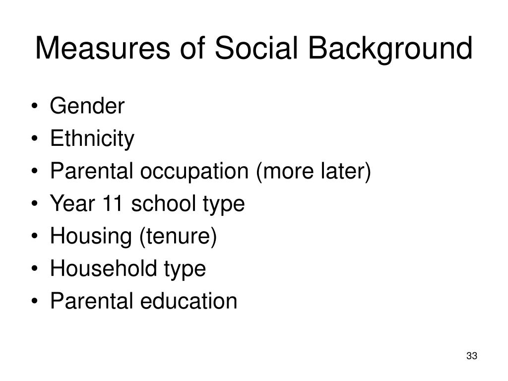 Measures of Social Background