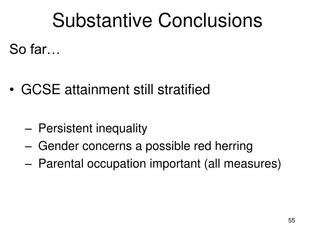 Substantive Conclusions