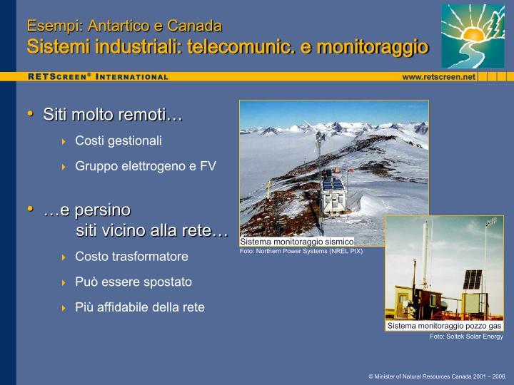 Esempi: Antartico e Canada