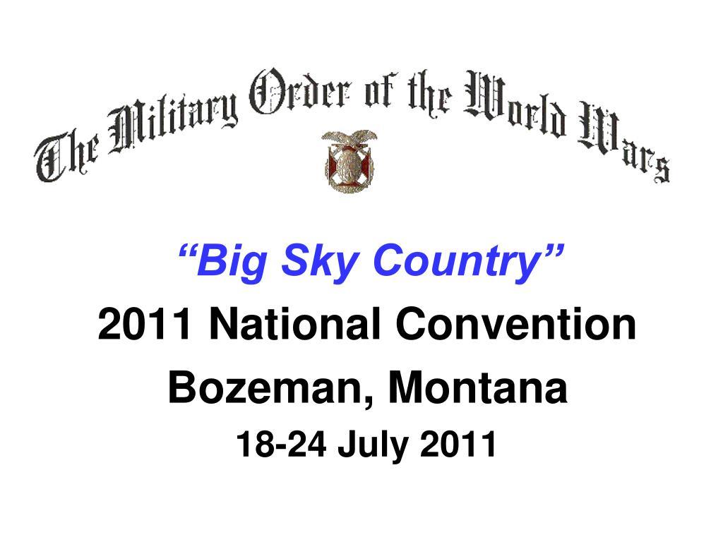 """Big Sky Country"""