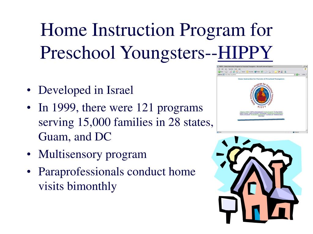 Home Instruction Program for Preschool Youngsters--