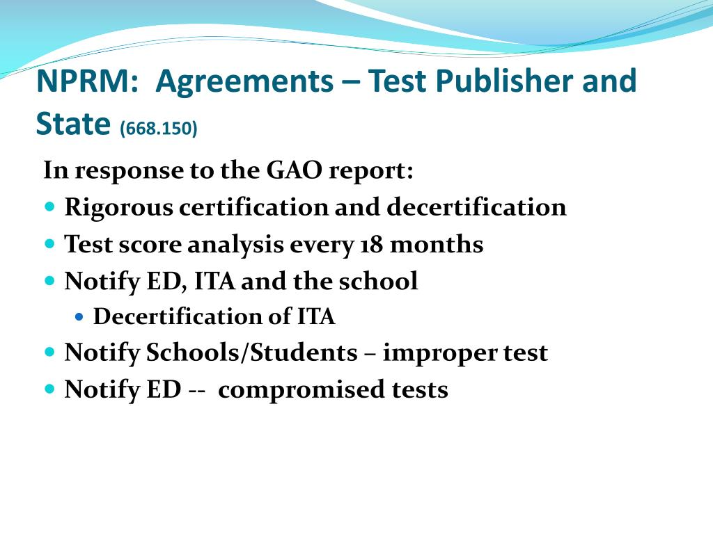 NPRM:  Agreements – Test Publisher and State