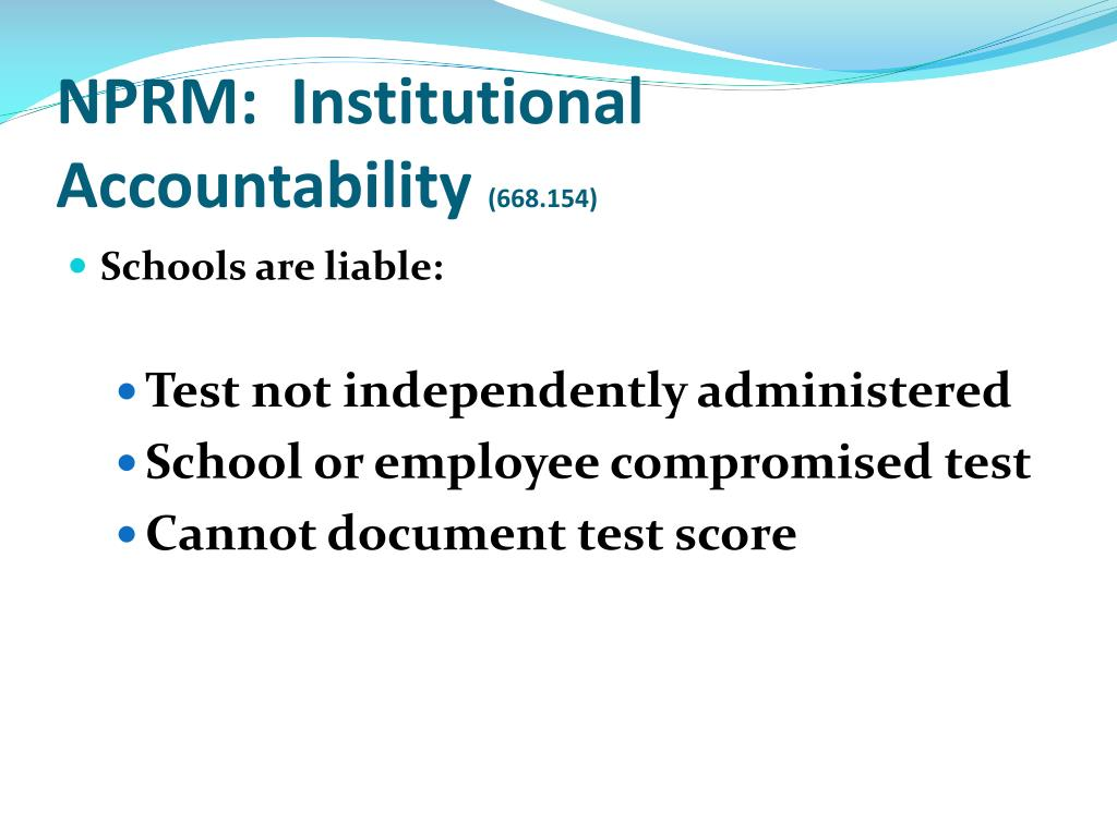 NPRM:  Institutional Accountability