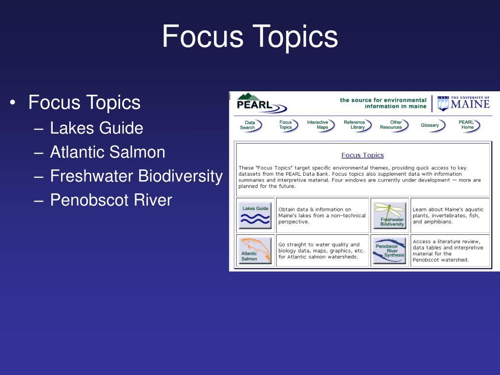 Focus Topics