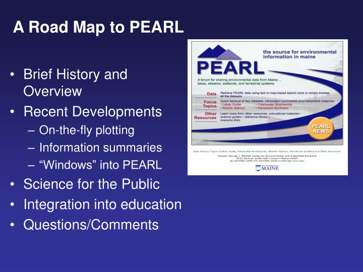 A Road Map to PEARL