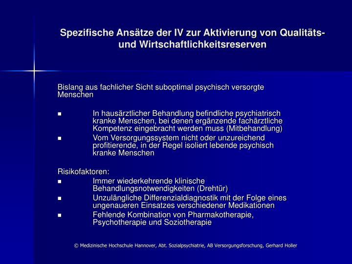 Spezifische Ansätze der IV zur Aktivierung von Qualitäts-