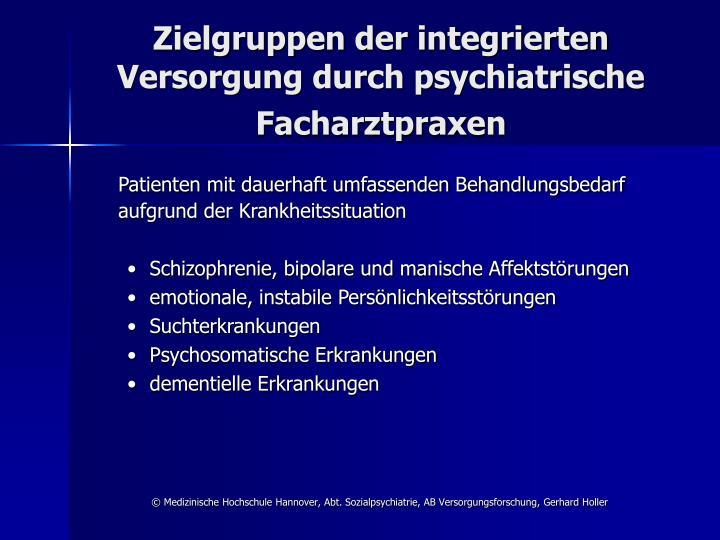 Zielgruppen der integrierten Versorgung durch psychiatrische Facharztpraxen