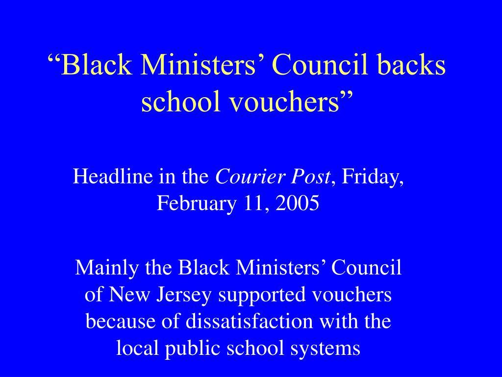 """""""Black Ministers' Council backs school vouchers"""""""