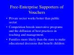 free enterprise supporters of vouchers