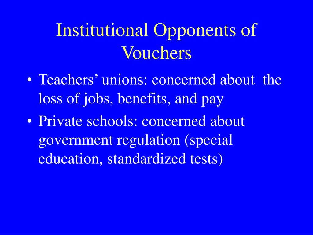 Institutional Opponents of Vouchers