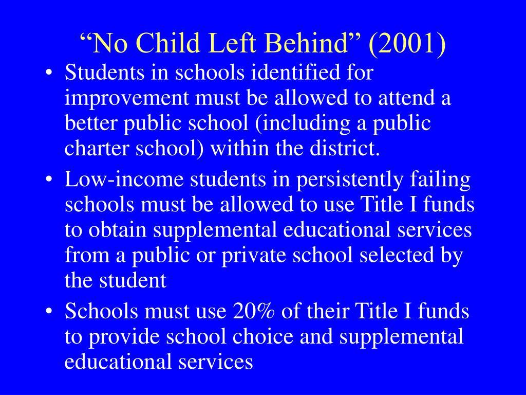 """""""No Child Left Behind"""" (2001)"""