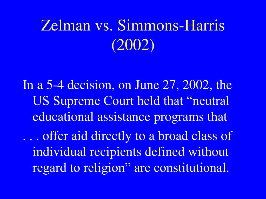 Zelman vs. Simmons-Harris (2002)
