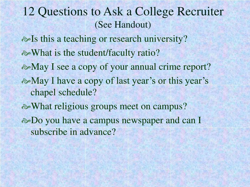 12 Questions to Ask a College Recruiter