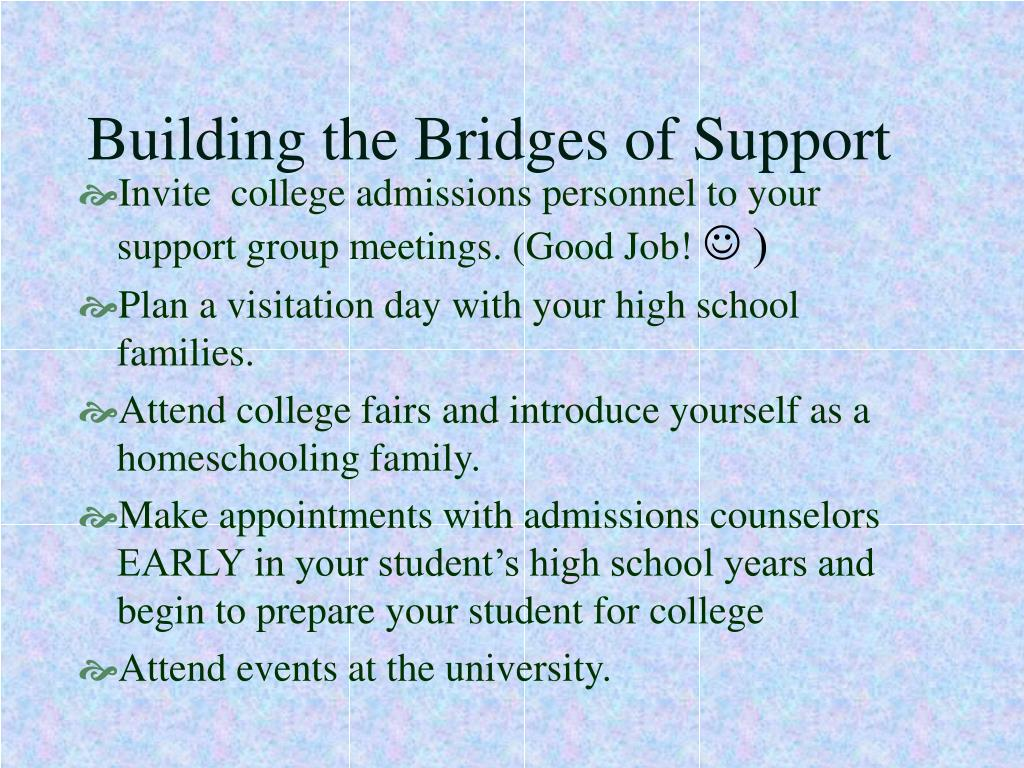 Building the Bridges of Support