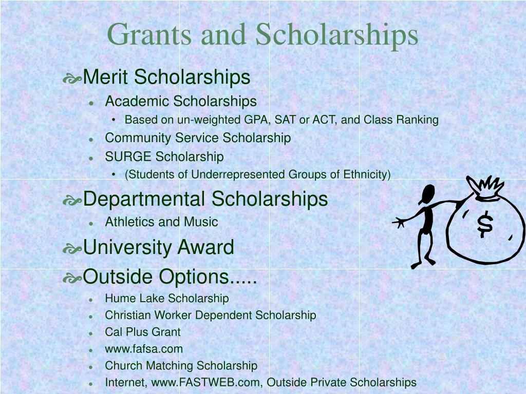 Grants and Scholarships