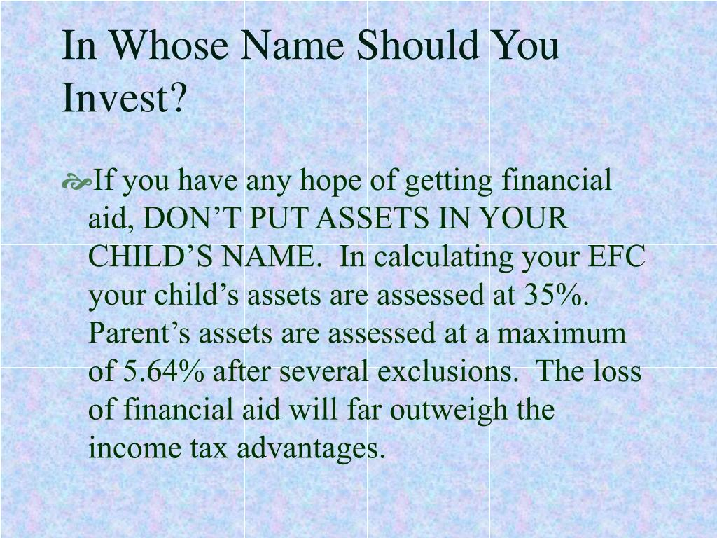 In Whose Name Should You Invest?