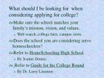 what should i be looking for when considering applying for college