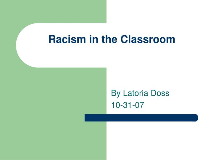 Racism in the classroom