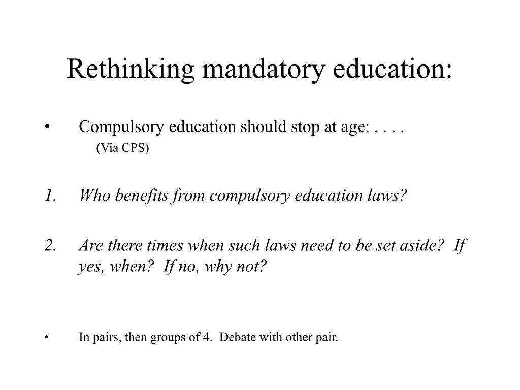 Rethinking mandatory education: