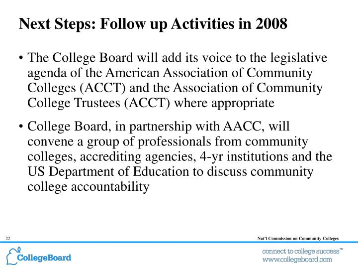 Next Steps: Follow up Activities in 2008