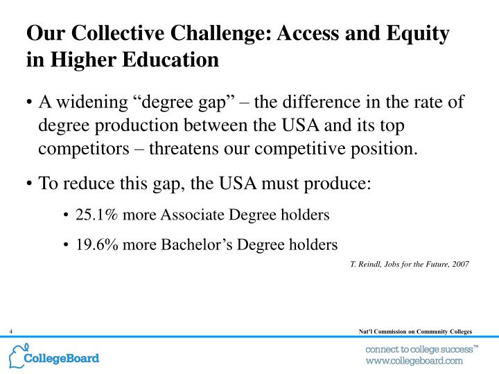 Our Collective Challenge: Access and Equity in Higher Education