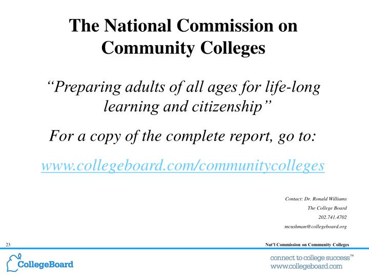 The National Commission on Community Colleges