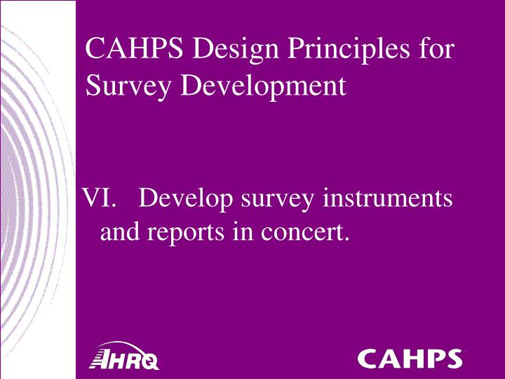 CAHPS Design Principles for Survey Development
