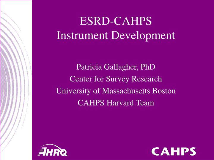 Esrd cahps instrument development