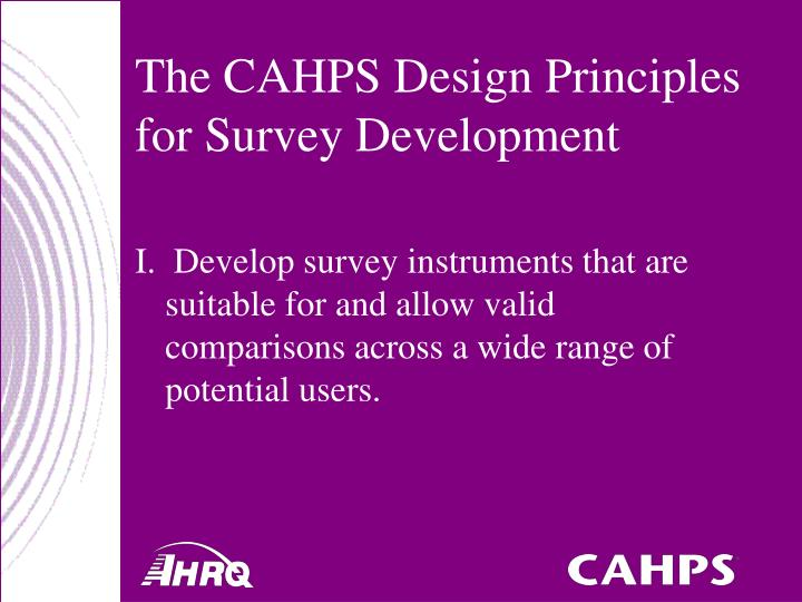 The CAHPS Design Principles for Survey Development