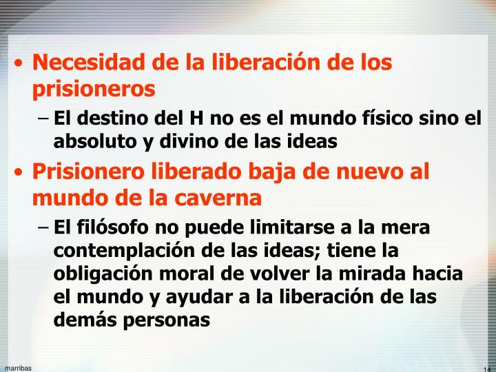 Necesidad de la liberación de los prisioneros