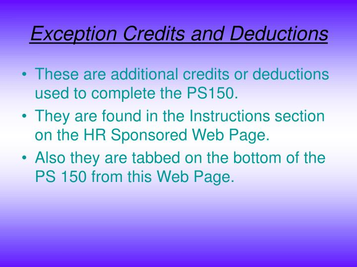 Exception Credits and Deductions
