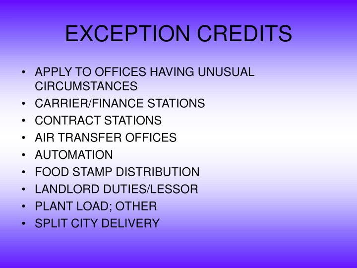 EXCEPTION CREDITS