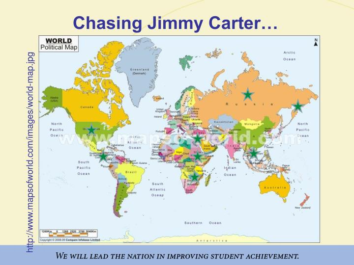 Chasing Jimmy Carter…