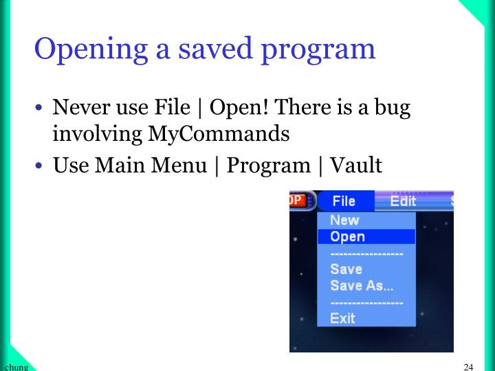 Opening a saved program