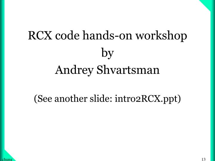 RCX code hands-on workshop