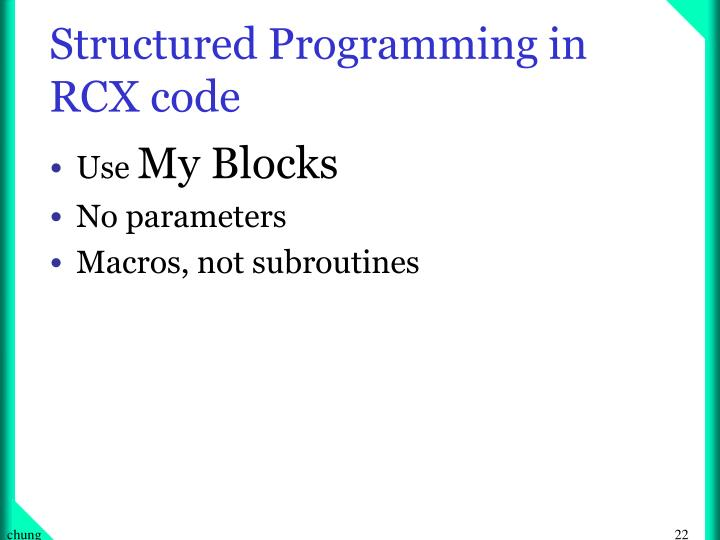 Structured Programming in RCX code