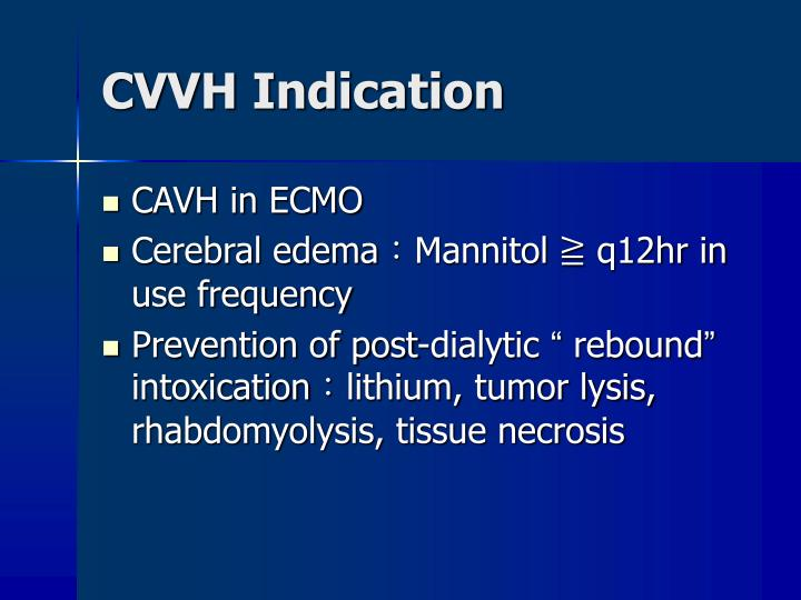 CVVH Indication
