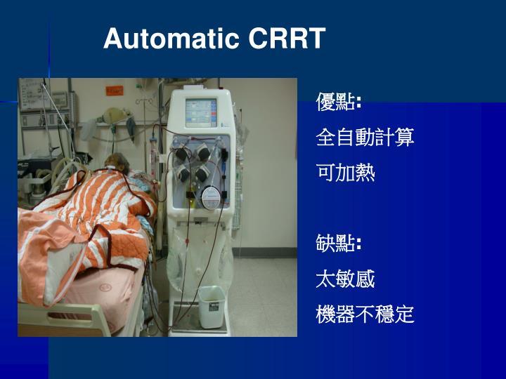Automatic CRRT