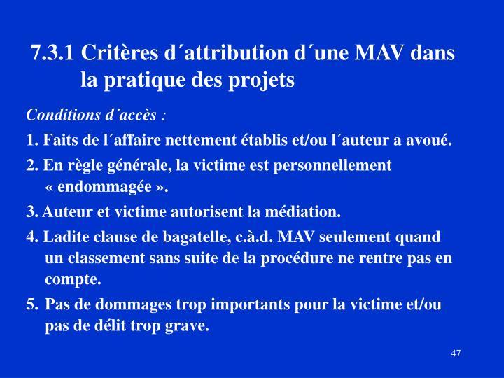 7.3.1Critères d´attribution d´une MAV dans la pratique des projets