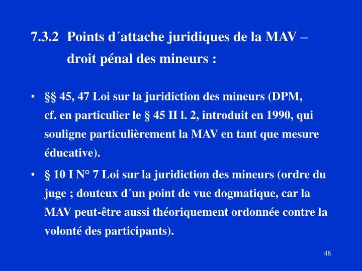7.3.2Points d´attache juridiques de la MAV – droit pénal des mineurs :