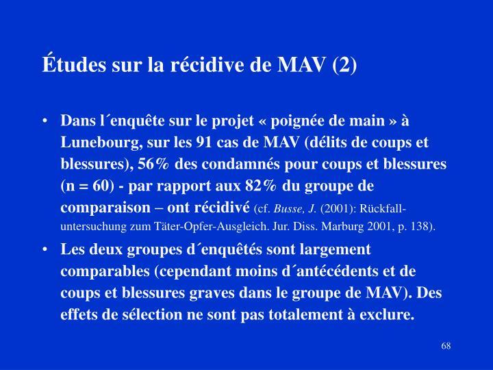 Études sur la récidive de MAV (2)