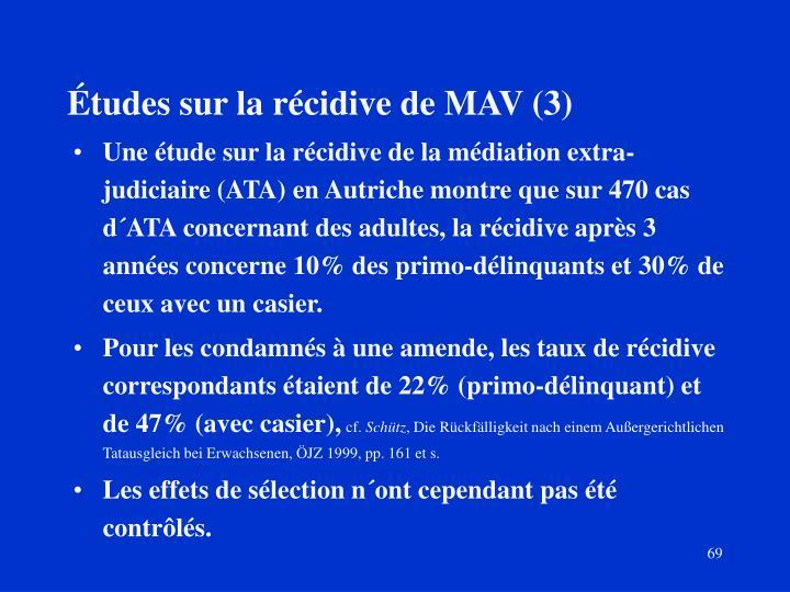 Études sur la récidive de MAV (3)