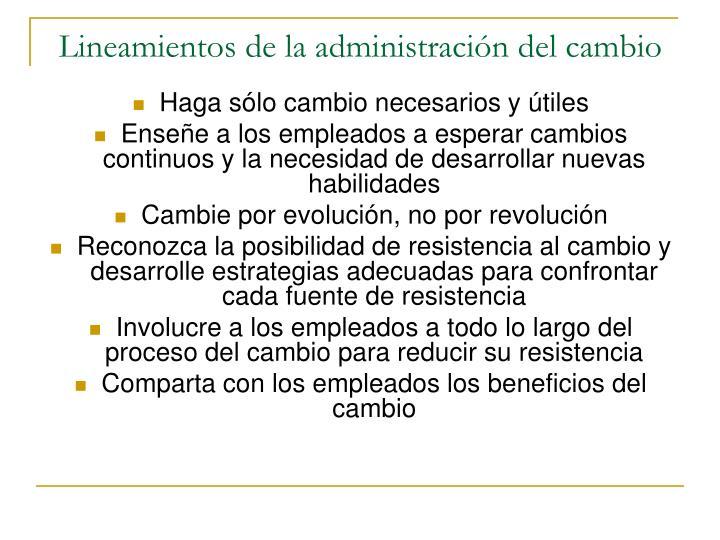 Lineamientos de la administración del cambio