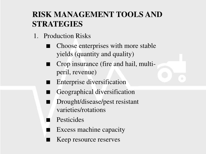 RISK MANAGEMENT TOOLS AND STRATEGIES